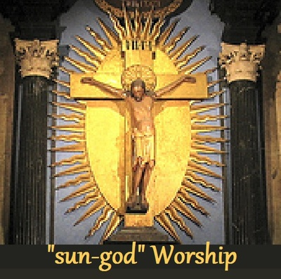 SUN GOD WORSHIP BEGAN IN BABYLON WITH NIMROD AND WAS PASSED ONTO CHRIST